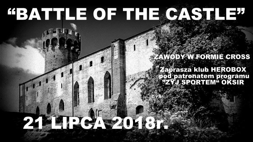 Battle of the castle @ Wojska Polskiego 72, Świecie | Świecie | kujawsko-pomorskie | Polska